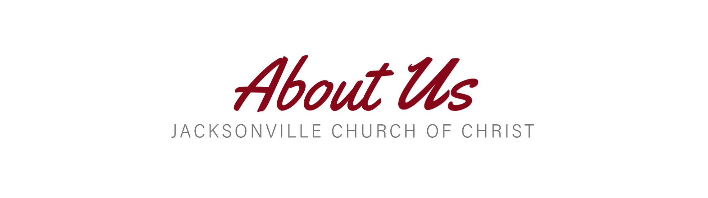 About the Jacksonville Church of Christ
